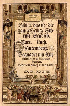 The title page of the 1st edition of Luther's Bible (Wittenberg, 1534). From the copy in the Saxon State Library.